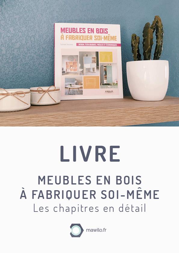 Livre Meubles En Bois A Fabriquer Soi Meme De Nathalie Boisseau