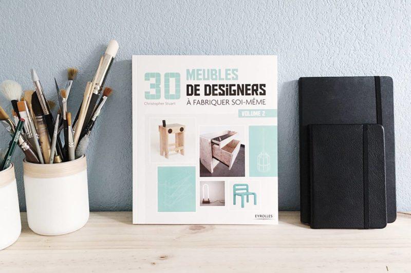 Livre «30 meubles de designers à fabriquer soi-même» Volume 2 par Christopher Stuart